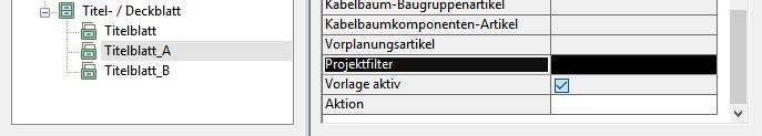 """Eigenschaft """"Projektfilter"""" der Auswertungsvorlage."""